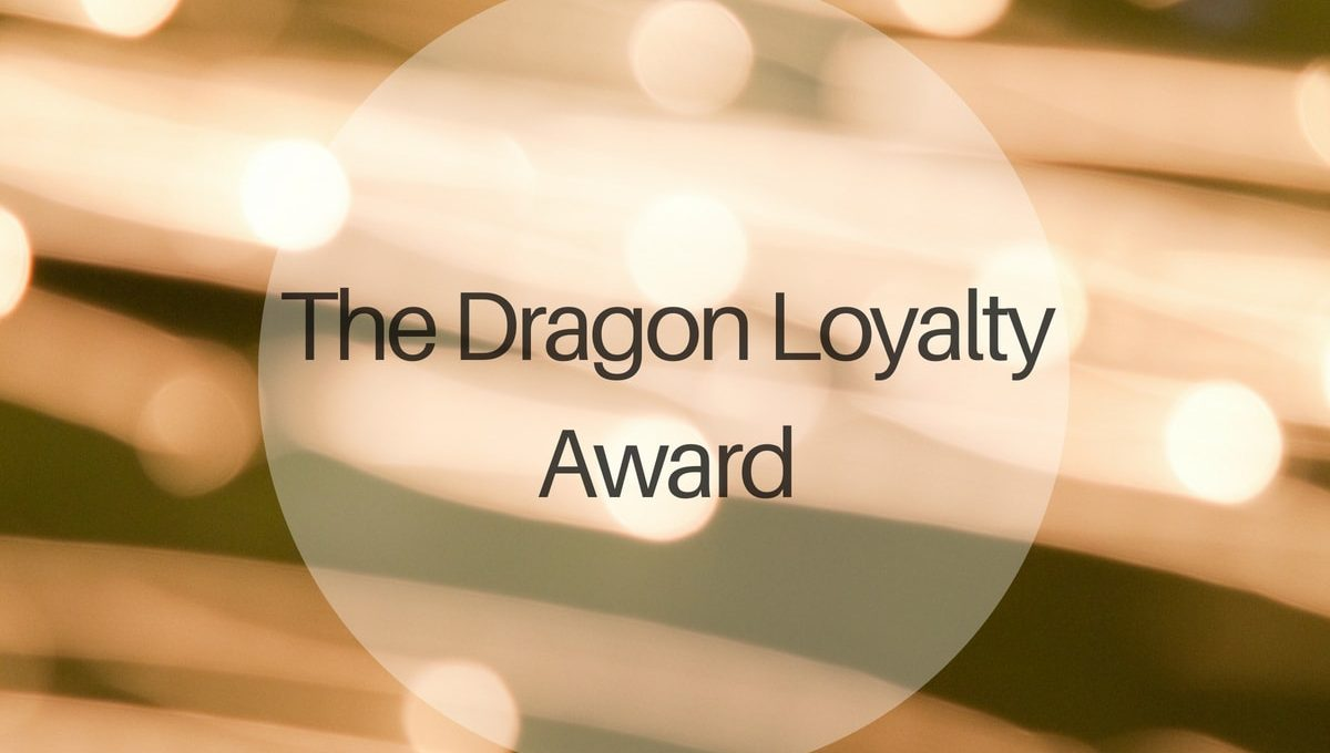The Dragon Loyalty Award