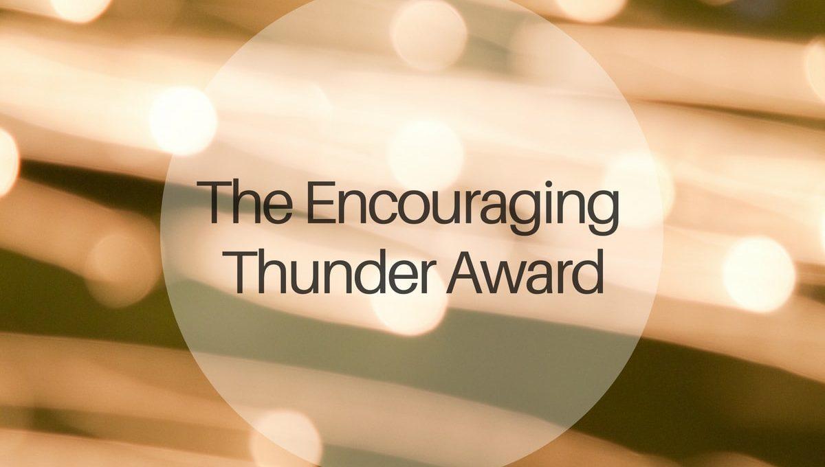 The Encouraging Thunder Award
