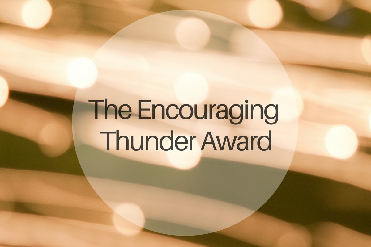 The Encouraging Thunder Award - michalah francis