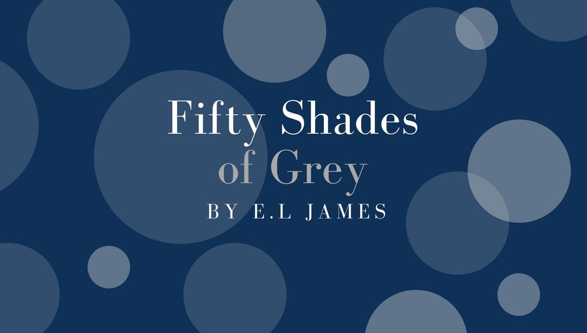 50 Shades of Grey by E.L James book review