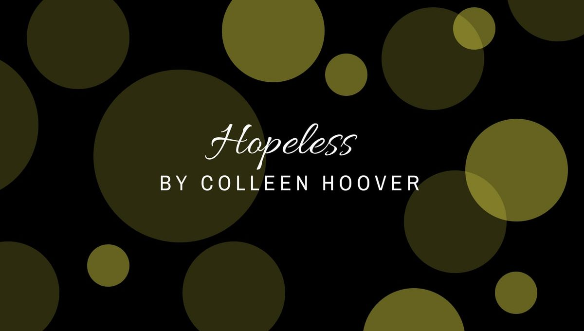 Hopeless by Colleen Hoover book review