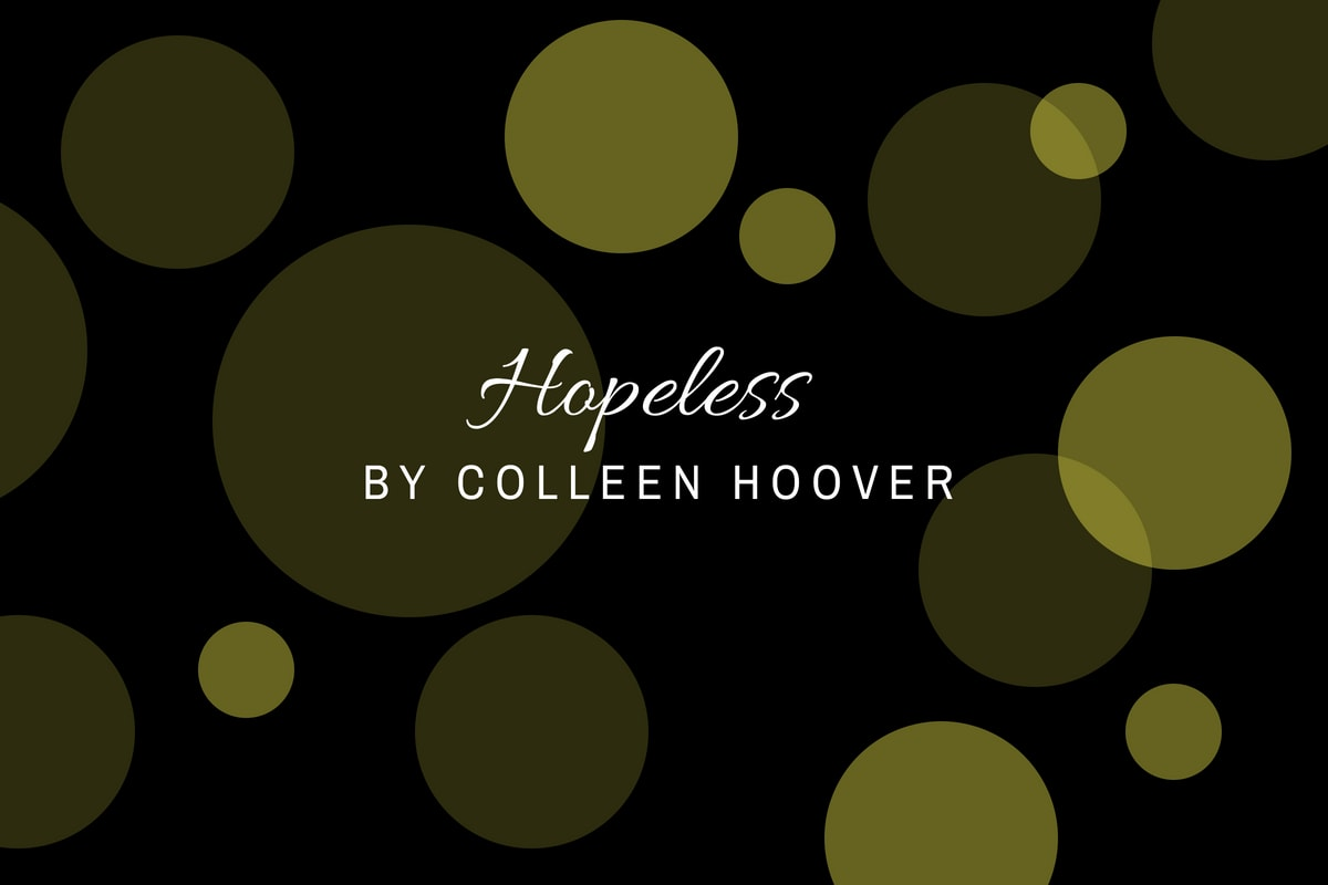 Review of Hopeless by Colleen Hoover - michalah francis