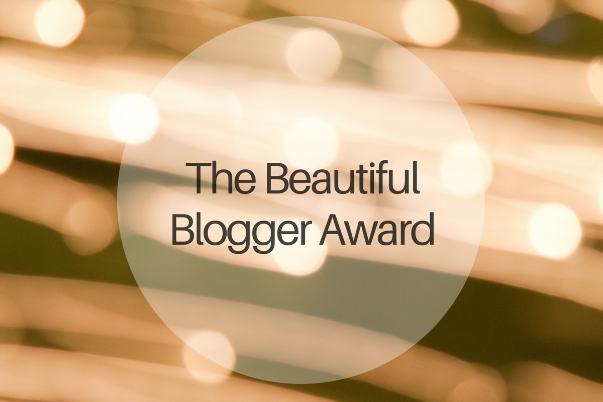 The Beautiful Blogger Award - michalah francis