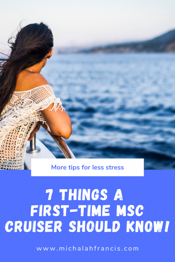 7 things a first-time MSC cruiser should know!