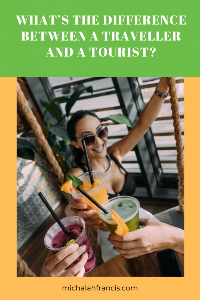 What's the difference between a traveller and a tourist?