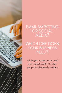 Michalah Francis email marketing or social media. Which one does your business need