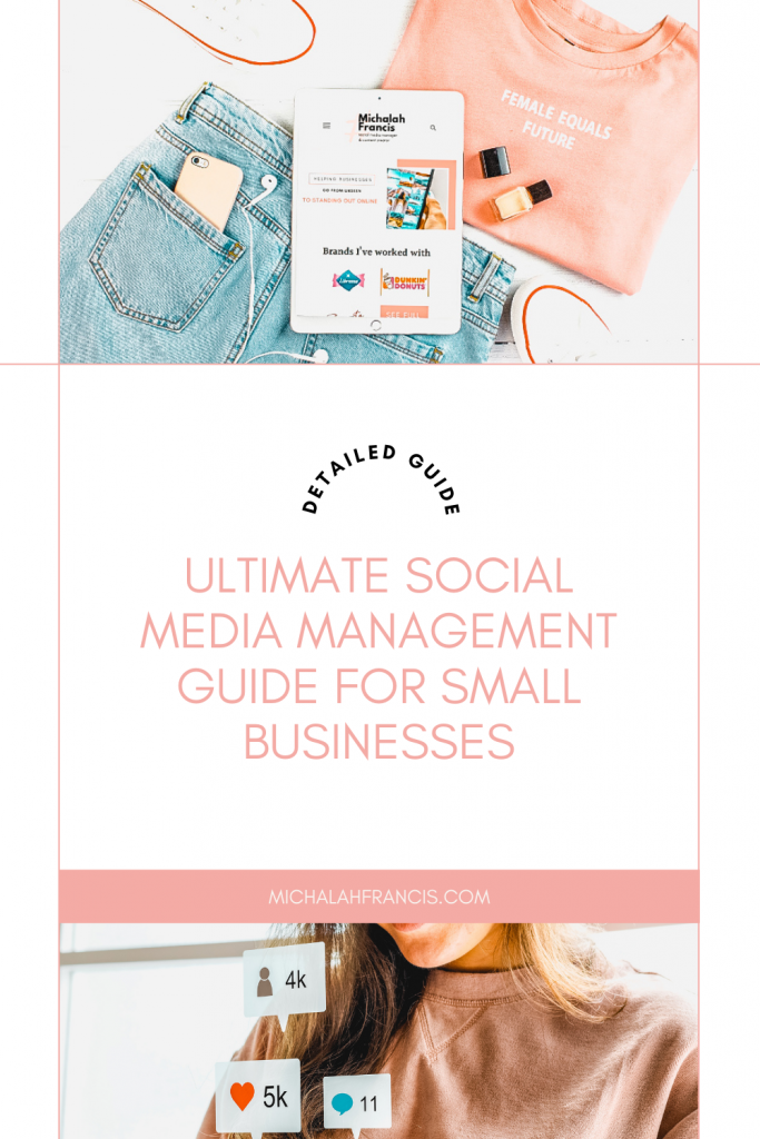 Michalah Francis Ultimate social media management guide for small businesses social media manager